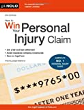 How to Win Your Personal Injury Claim, Joseph Matthews, 1413317162