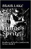 Fudge's Sprite: Brothers of Devil's Comfort MC Series 1 Book 4