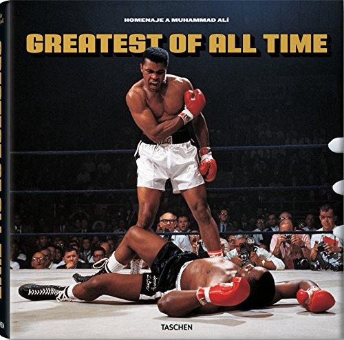 Greatest Of All Time. Homenaje A Muhammad Alí (30 Aniversario (taschen))