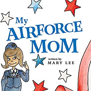 My Air Force Mom Audiobook