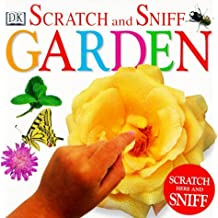 Scratch and Sniff: Garden by DK Publishing (1999-03-01)