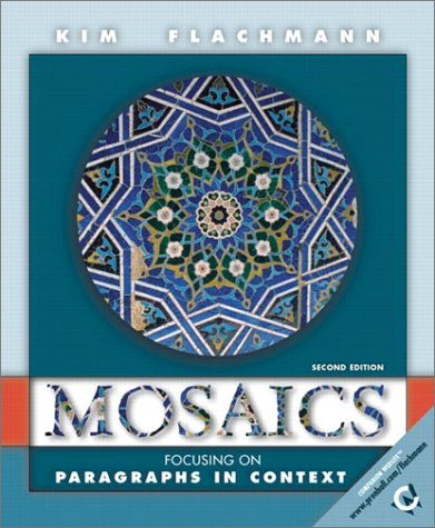 Mosaics: Focusing on Paragraphs in Context (2nd Edition) ()