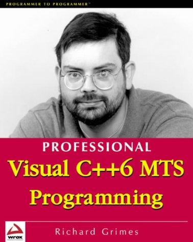 Professional Visual C++ MTS Programming by Apress