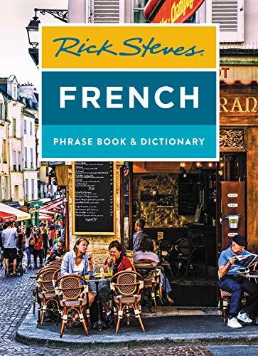 Pdf Travel Rick Steves French Phrase Book & Dictionary (Rick Steves Travel Guide)