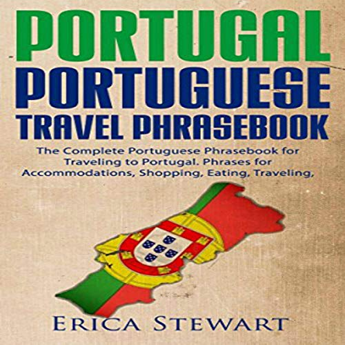 Pdf Travel Portuguese Phrasebook: The Complete Portuguese Phrasebook for Traveling to Portugal