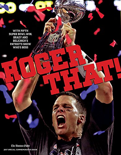 Roger That!: With Fifth Super Bowl Win,
