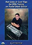 Hot Licks & Cool Tips for E9th Tuning on Pedal Steel Guitar, With Tommy White