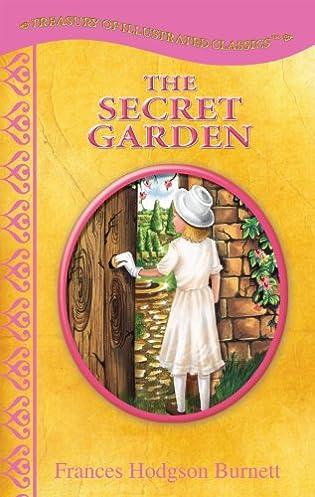 The Secret Garden – by Frances Hodgson Burnett