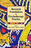 img - for Research Foundations for Psychotherapy Practice (Computational Methods in Applied Sciences) book / textbook / text book