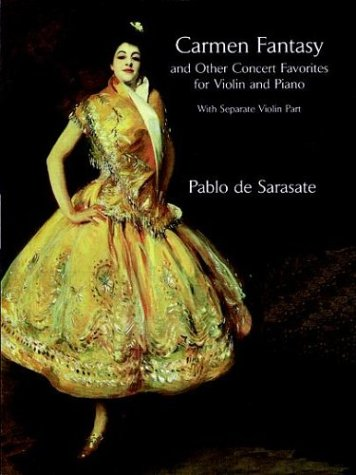(Carmen Fantasy and Other Concert Favorites for Violin and Piano: With Separate Violin Part)