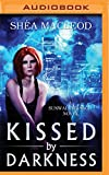 img - for Kissed by Darkness (A Sunwalker Saga Novel) book / textbook / text book