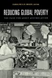 img - for Reducing Global Poverty: The Case for Asset Accumulation book / textbook / text book