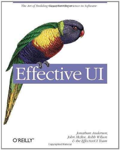 Effective UI: The Art of Building Great User