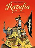Ratafia - Tome 4 : Dans des coinstots bizarre