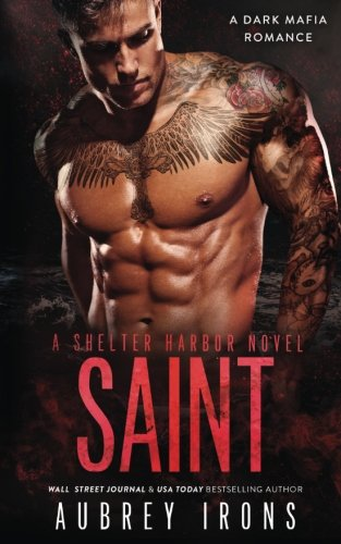 Saint: A Dark Mafia Romance: A Shelter Harbor Novel