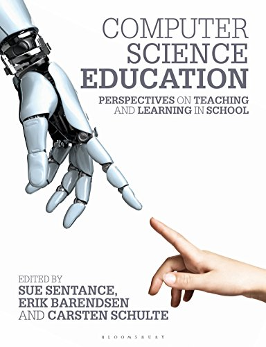 (Computer Science Education: Perspectives on Teaching and Learning in School)