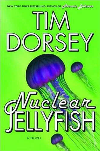 a novel:Nuclear Jellyfish byDorsey(hardcover)(2009)