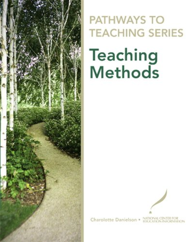 Pathways to Teaching Series: Teaching Methods