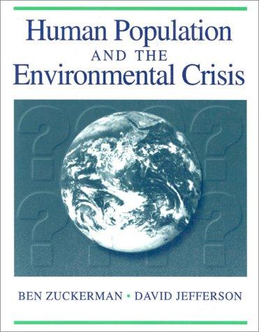 Human Population And The Environmental Crisis