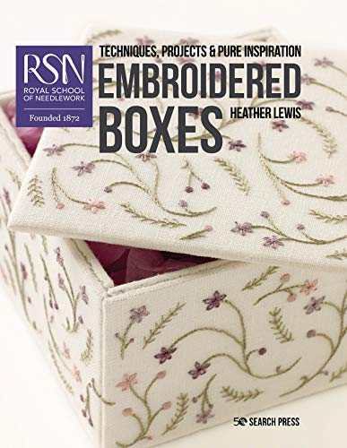 Review RSN: Embroidered Boxes (Royal School of Needlework Guides)