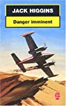 Danger imminent par Higgins