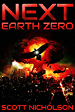 Earth Zero: A Post-Apocalyptic Thriller (Next Book 2)