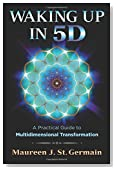 Waking Up in 5D: A Practical Guide to Multidimensional Transformation