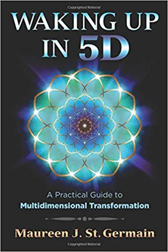 Waking Up in 5D: A Practical Guide to Multidiional ... on