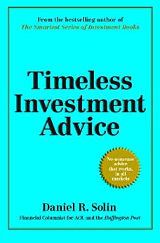 Timeless Investment Advice by [Solin, Daniel]