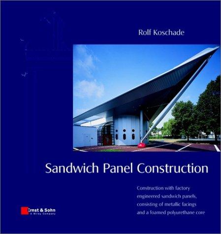 Sandwich Panel Construction: Rolf Koschade: 9783433016176 ...