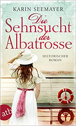 Die Sehnsucht der Albatrosse: