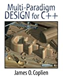 Multi-Paradigm Design for C++ 1st Edition