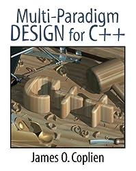 Multi-Paradigm Design for C++ 1st Edition