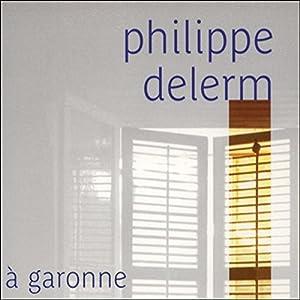 À Garonne | Livre audio