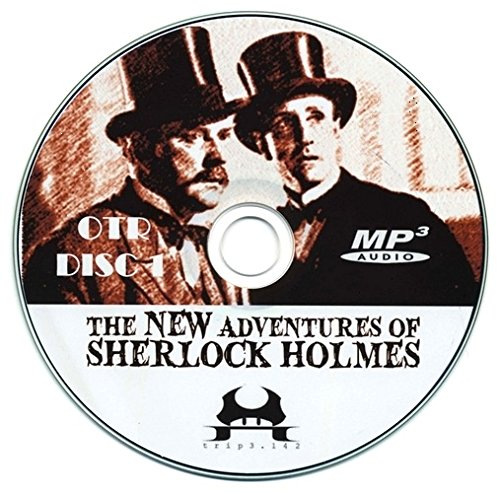 The New Adventures of Sherlock Holmes - Old Time Radio (OTR