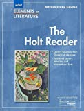 Elements of Literature: Introductory Course - The Holt Reader