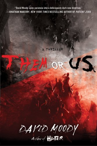 Them or Us (Hater Trilogy, Book 3) (Hater series)