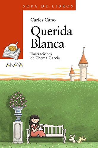 Amazon.com: Querida Blanca (Literatura Infantil (6-11 Años ...