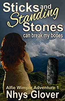 Sticks And Standing Stones Can Break My Bones by Nhys Glover ebook deal