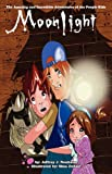 Moonlight- the Amazing and Incredible Adventures of the Poopie Kids, Jeffrey J Neubauer, 0982734794