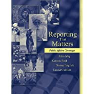 Reporting That Matters: Public Affairs Coverage