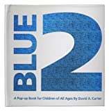[Blue 2: A Pop Up book for Children of All Ages] [Author: Carter, David A.] [September, 2006]