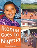 Ikenna Goes to Nigeria, Ifeoma Onyefulu, 1845075854