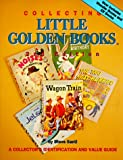 Collecting Little Golden Books, Steve Santi, 0896891054