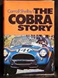 The Cobra Story, Carroll Shelby, 0879380195