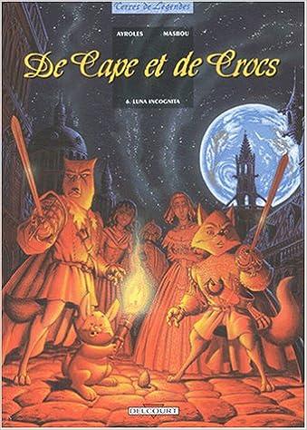 De cape et de crocs (6) : Luna incognita