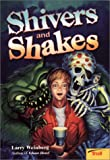 Shivers and Shakes, Larry Weinberg, 0816776067