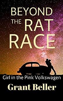 Beyond the Rat Race: Girl in the Pink Volkswagen (Jamaica BWWM Love Stories Book 1) by [Beller, Grant, Beller, Jerry, Beller, Nicola]