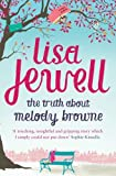 """""""The Truth About Melody Browne by Jewell, Lisa (2010) Paperback"""" av Lisa Jewell"""