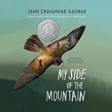 My Side of the Mountain Audiobook by Jean Craighead George Narrated by Michael Crouch